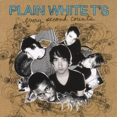 Every Second Counts - Plain White Ts